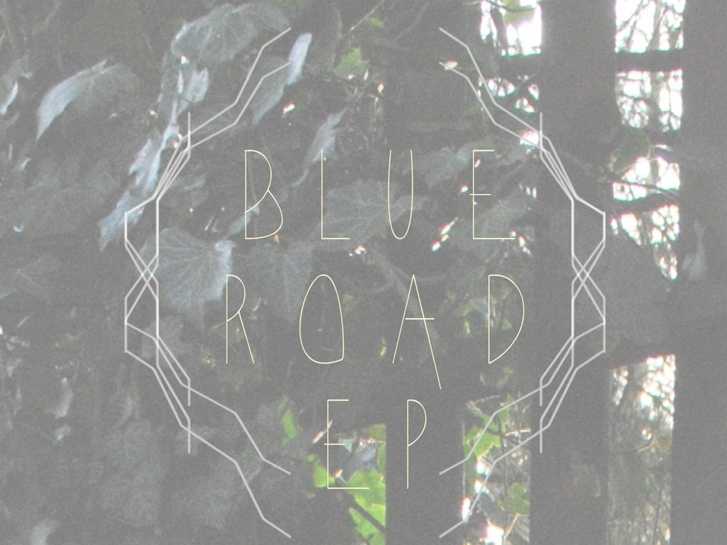 The Blue Road EP's video poster
