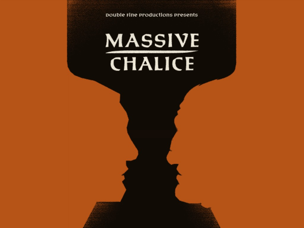 Double Fine's MASSIVE CHALICE's video poster
