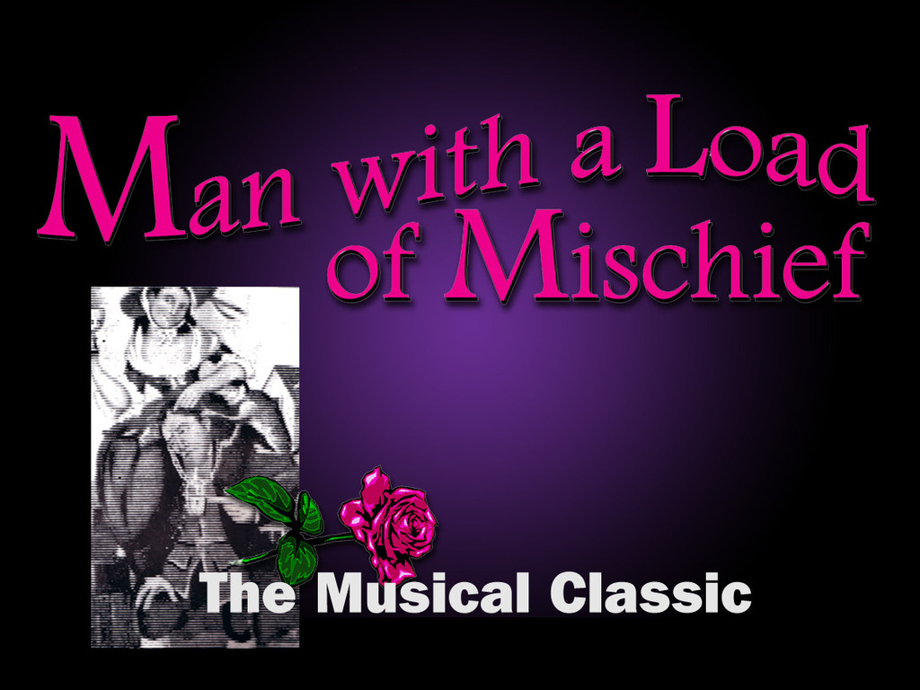 """""""Man with a Load of Mischief"""" — Let's bring it back!'s video poster"""