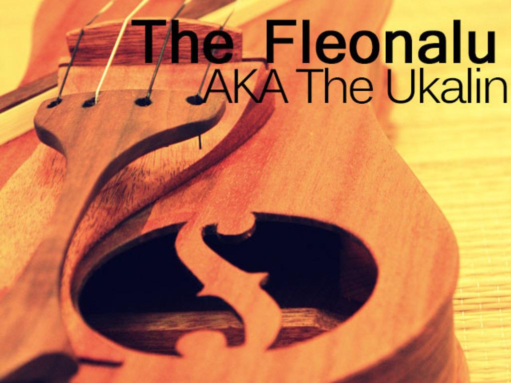 Fleonalu (flēo nal-oo) AKA The Ukalin's video poster