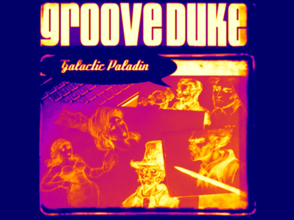Groove Duke: Galactic Paladin. Steam Punk, R&B and AM Radio.'s video poster