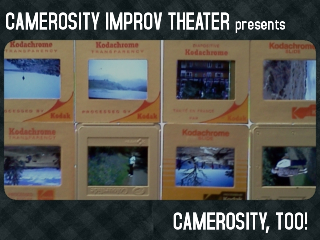 Camerosity, Too - An Evening of Improvised Theater's video poster