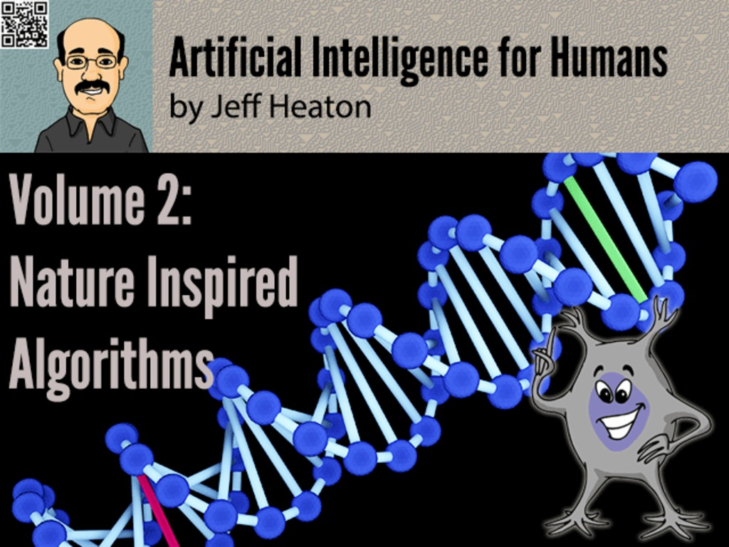 Artificial Intelligence for Humans, Vol 2: Nature Algorithms's video poster