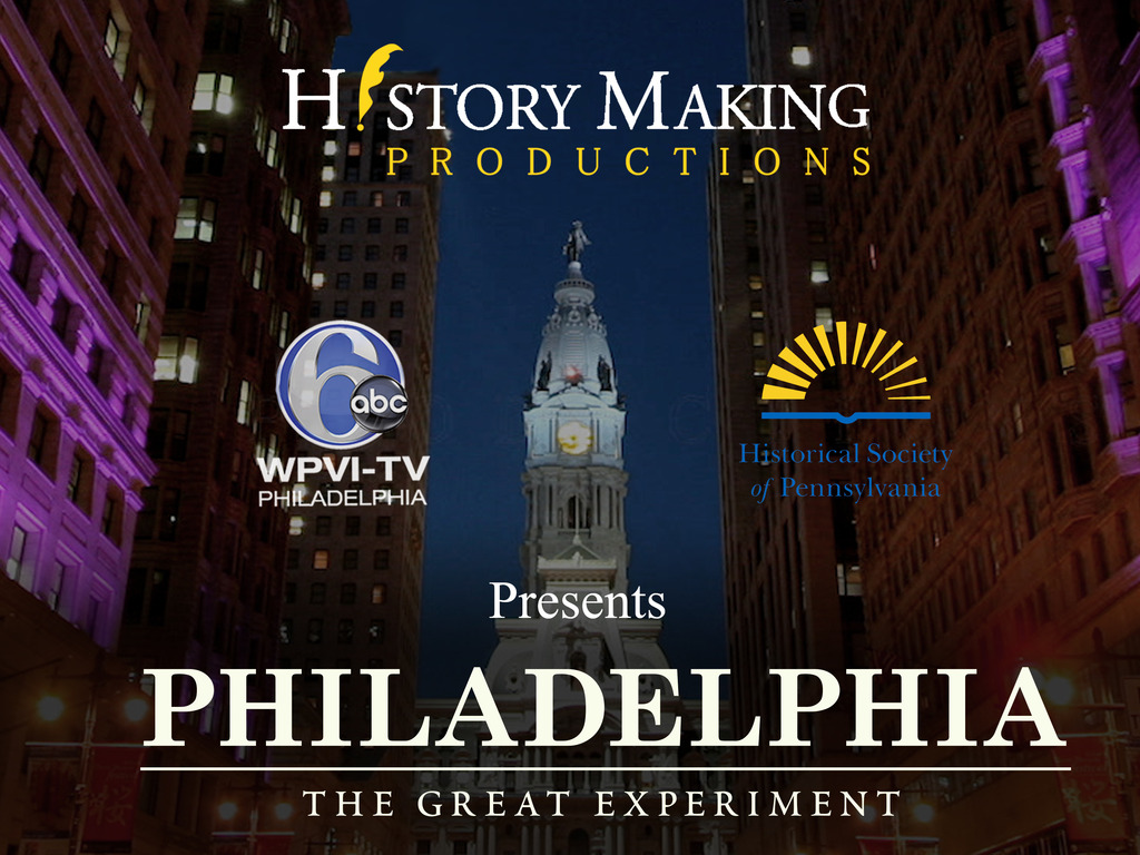 Philadelphia: The Great Experiment, a documentary film's video poster