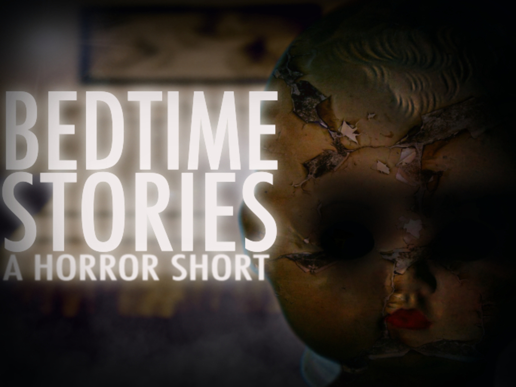 Bedtime Stories (A Horror Short)'s video poster