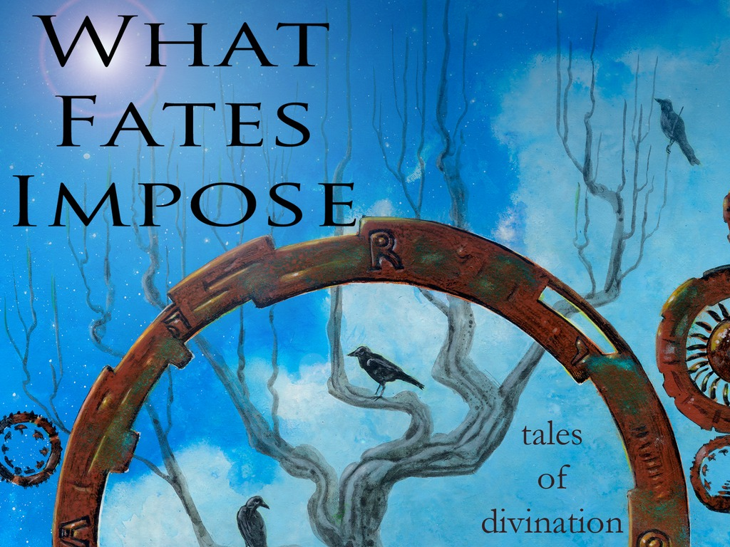 What Fates Impose: Tales of Divination. Anthology of Fiction's video poster