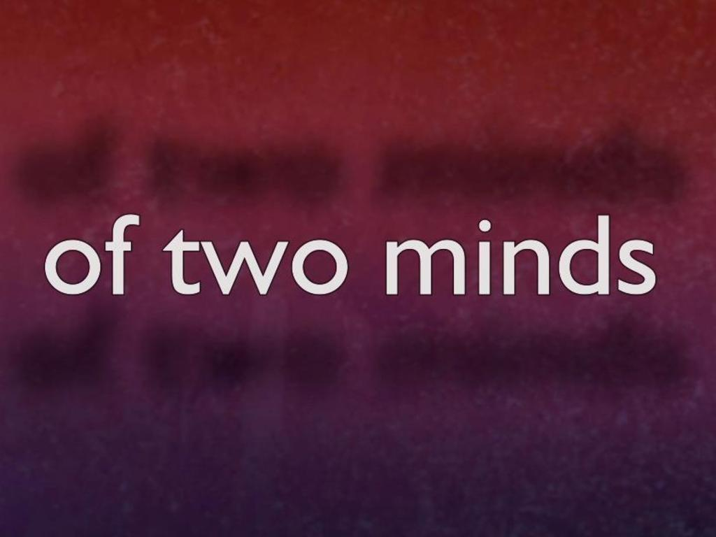 OF TWO MINDS's video poster