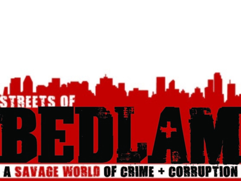 Streets of Bedlam: A Savage World of Crime + Corruption's video poster