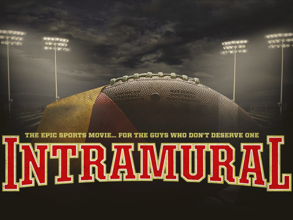INTRAMURAL: THE MOVIE's video poster