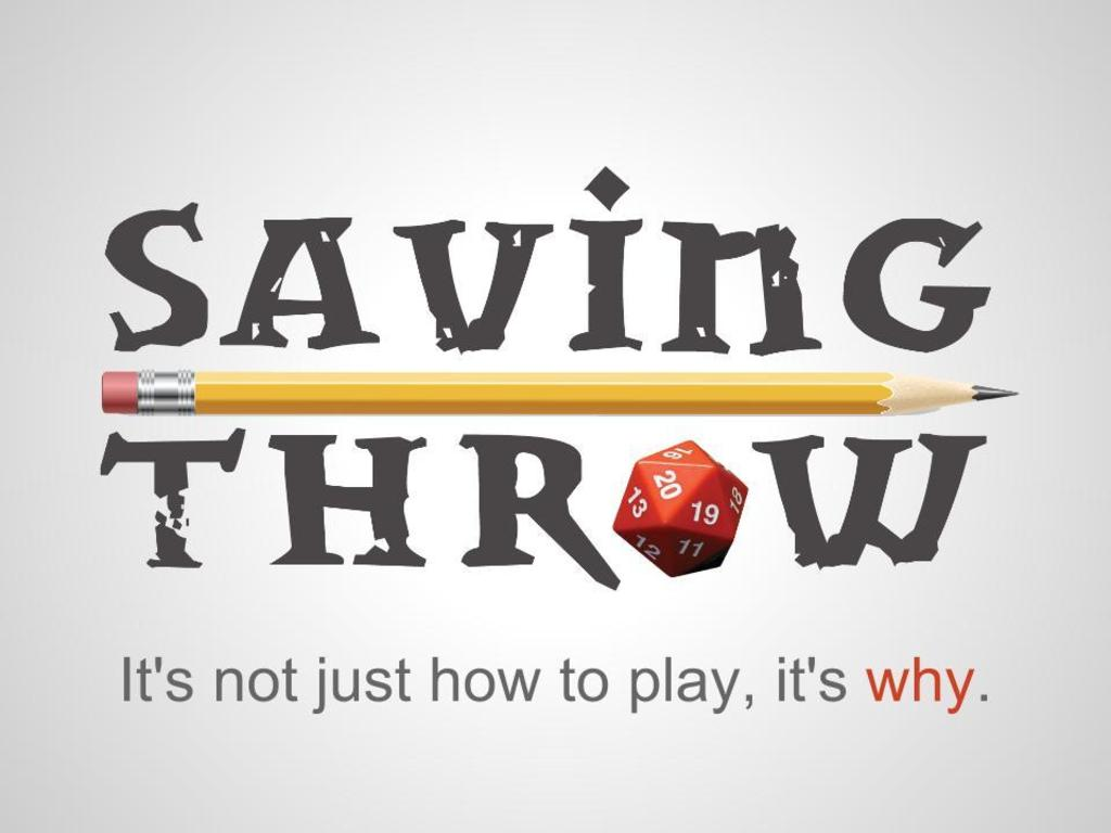 Saving Throw - An Instructional Web-Series About RPGs's video poster