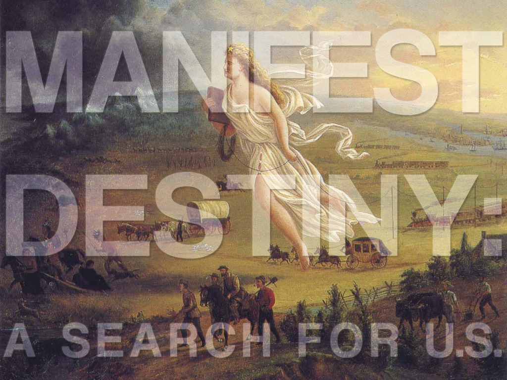 Manifest Destiny: A Search for U.S. (A Travelogue Film)'s video poster