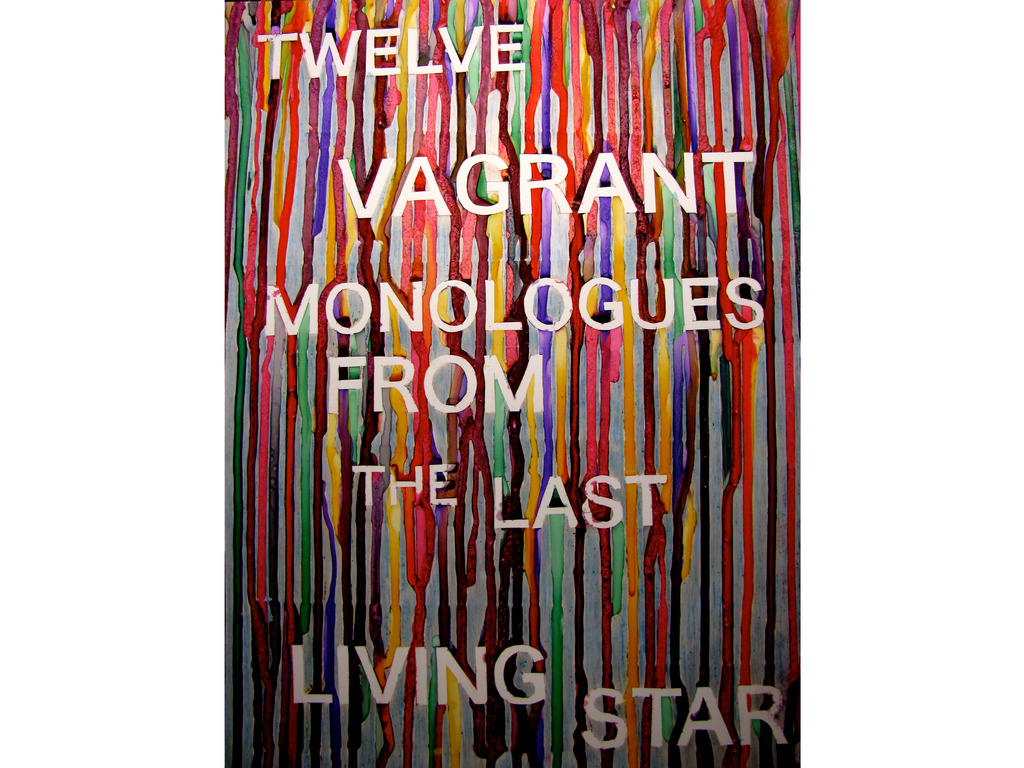Twelve Vagrant Monologues From the Last Living Star Fund's video poster