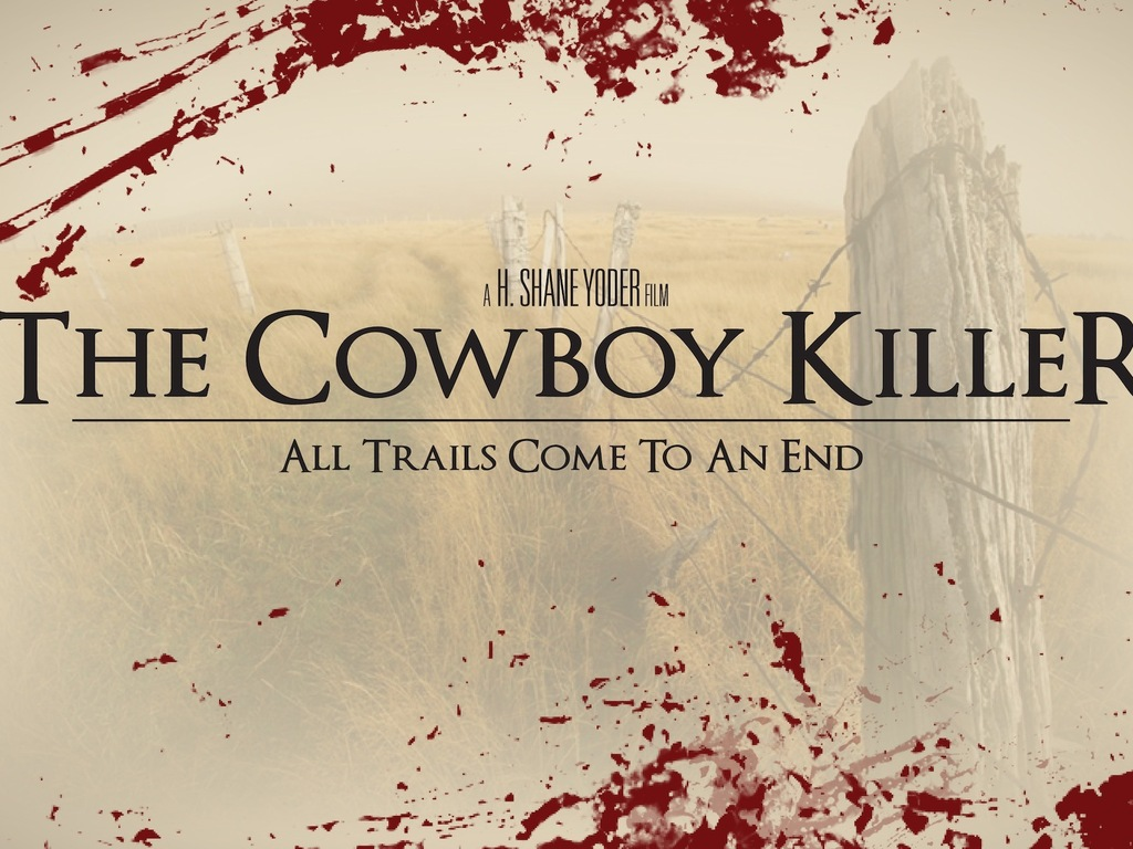 The Cowboy Killer's video poster