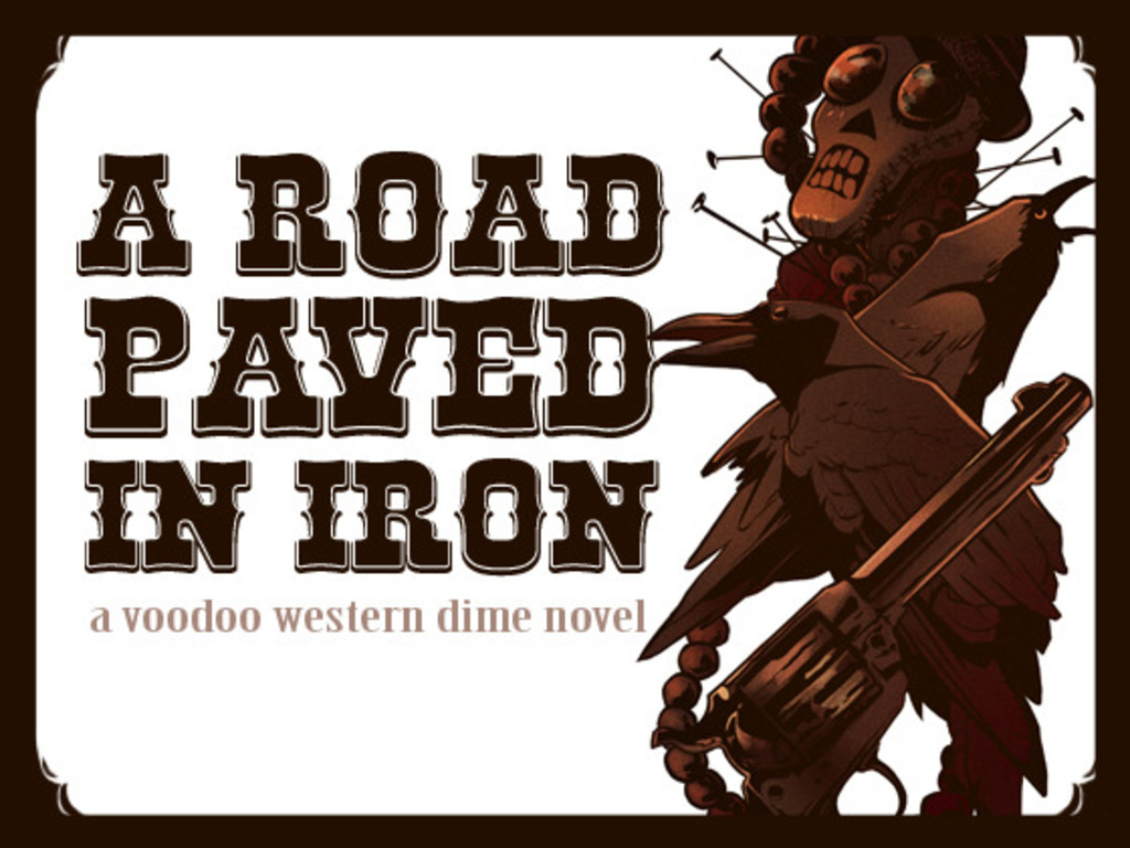 A Road Paved in Iron: A Voodoo Western Dime novel's video poster