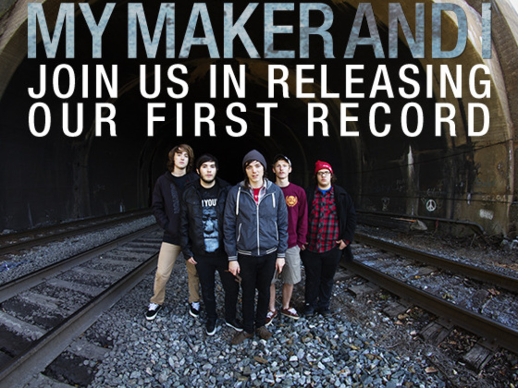 Join My Maker And I in releasing our first record's video poster