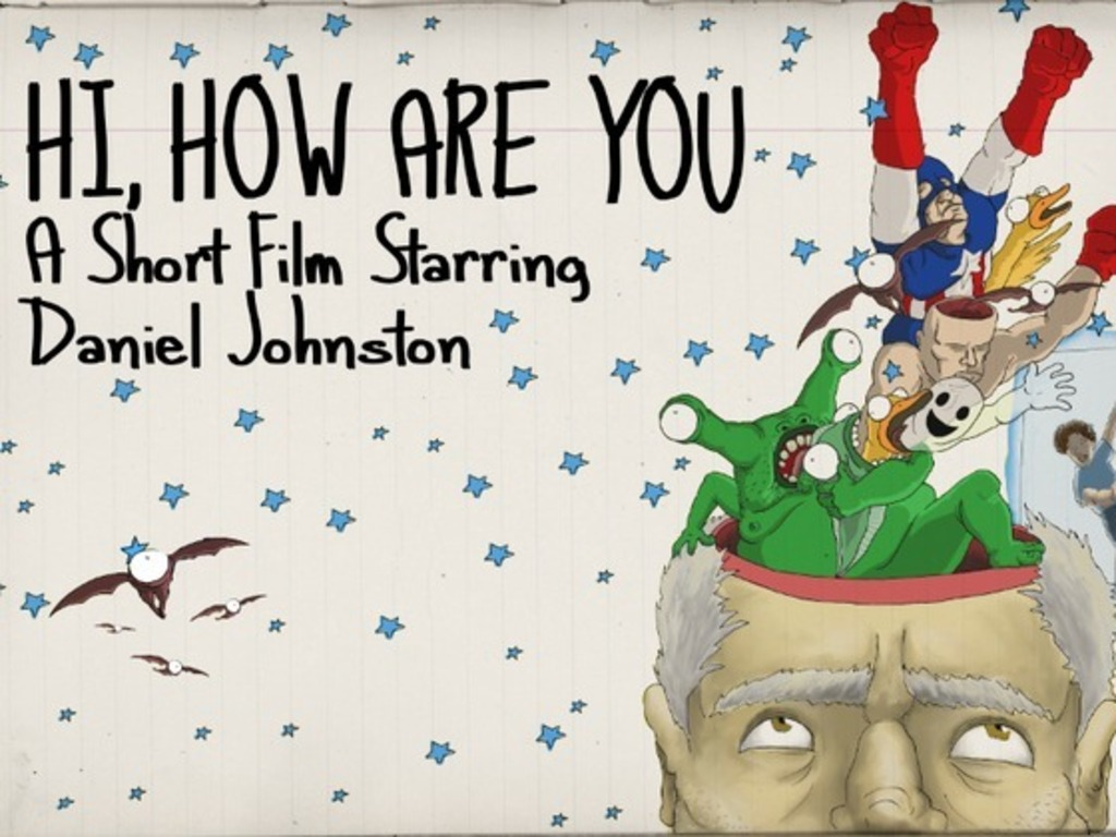 Hi, How Are You: A Short Film Starring Daniel Johnston's video poster