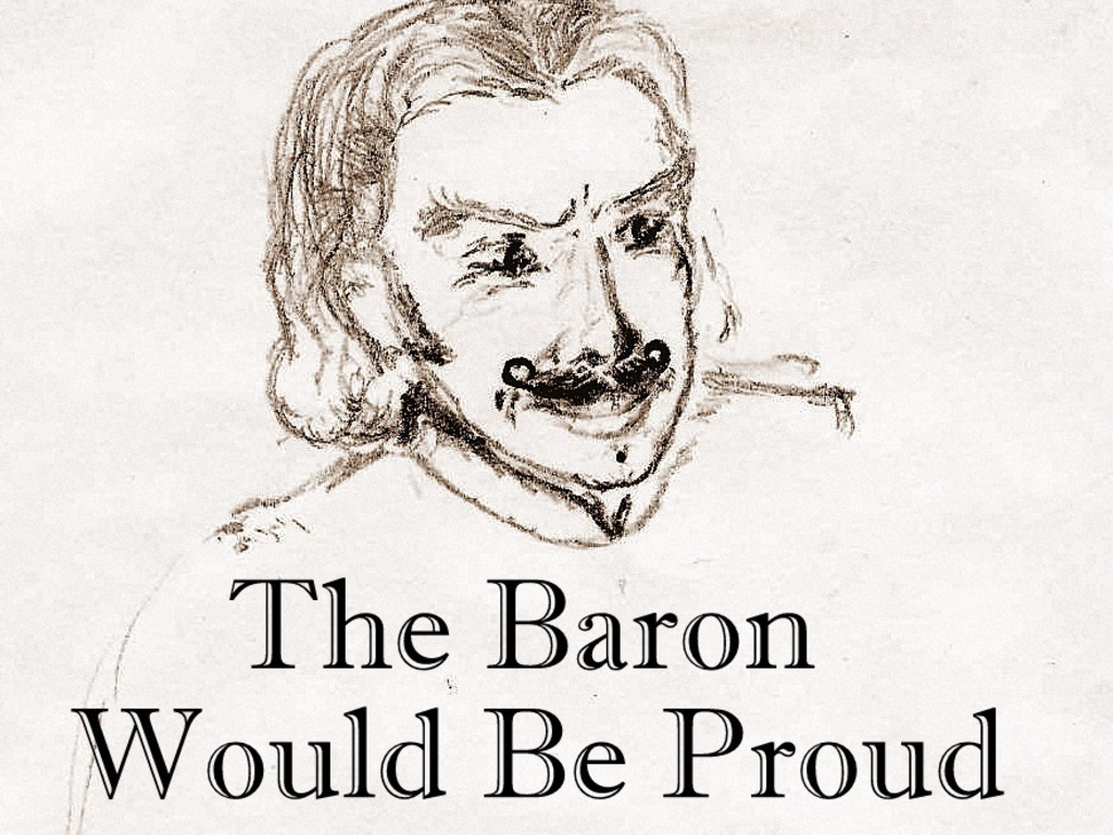 The Baron Would Be Proud's video poster