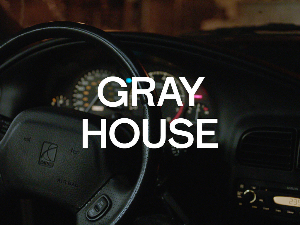 GRAY HOUSE's video poster