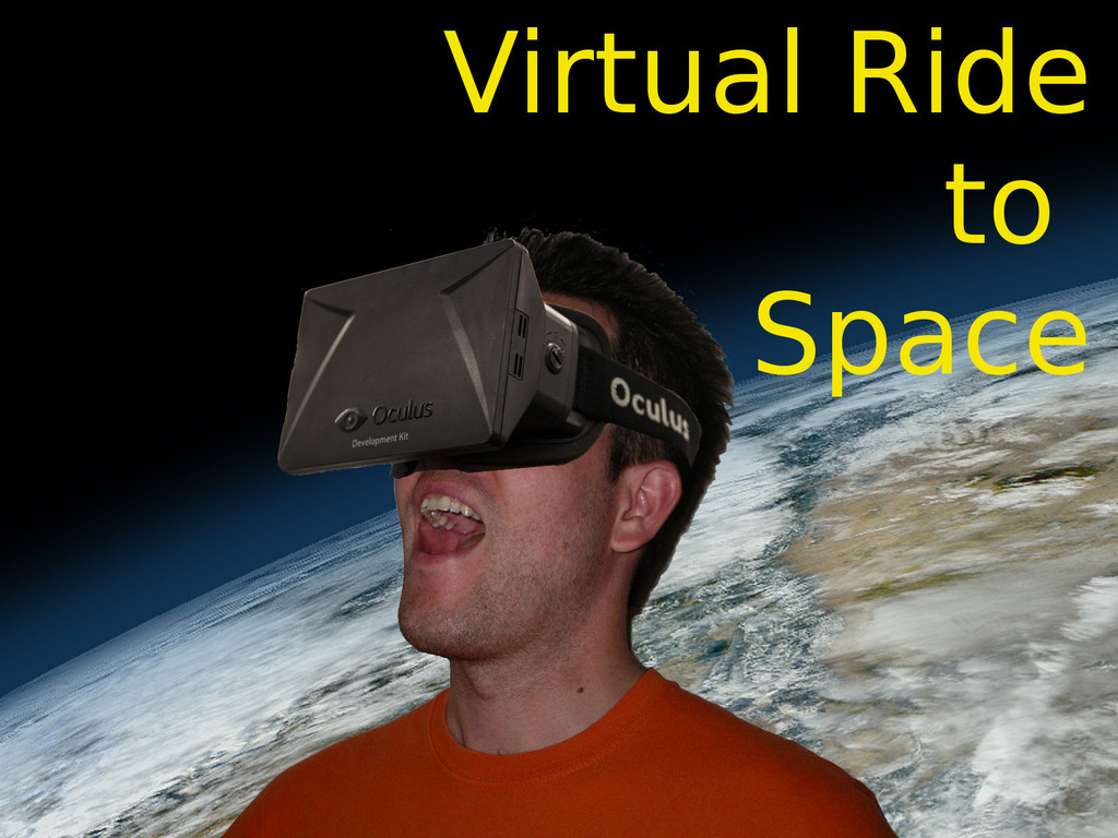 Virtual Ride to Space using the Oculus Rift's video poster