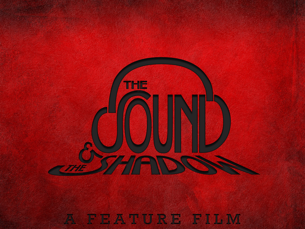 The Sound and the Shadow's video poster