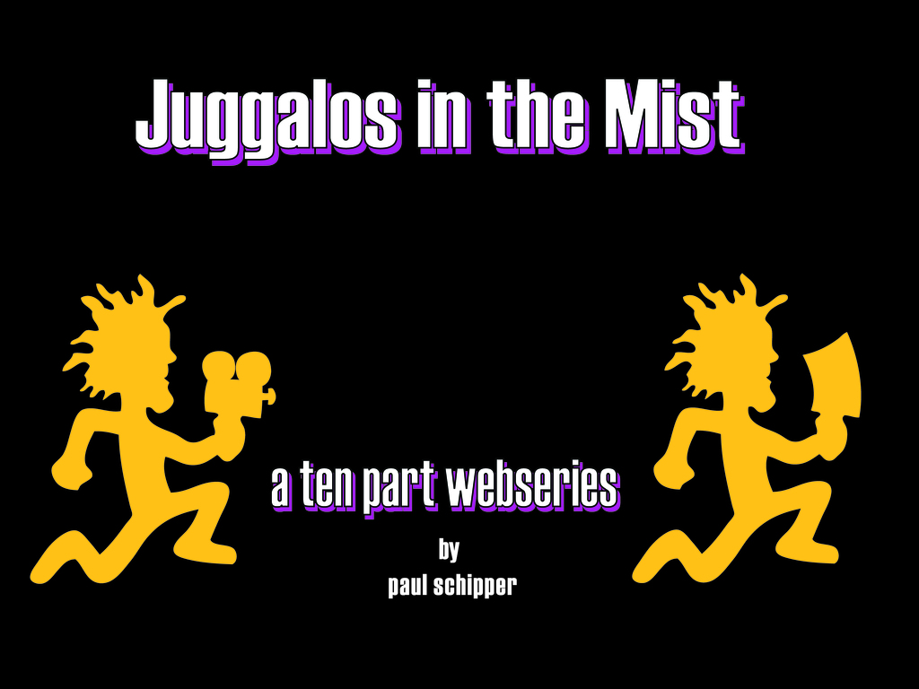 Juggalos in the Mist's video poster
