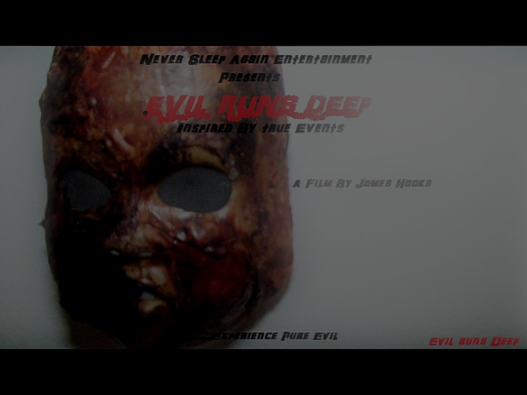 EVIL RUNS DEEP's video poster