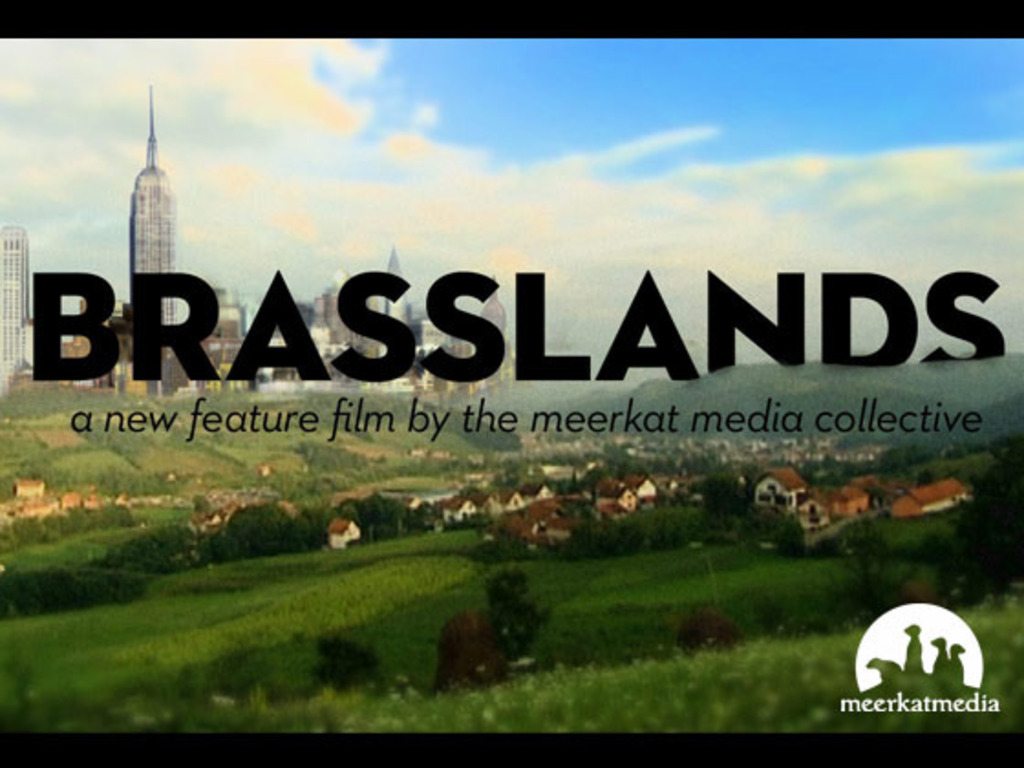 Brasslands : a new film by Meerkat Media Collective's video poster