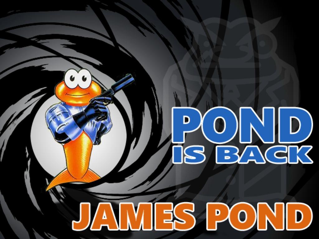 James Pond -  Pond is Back! (Canceled)'s video poster