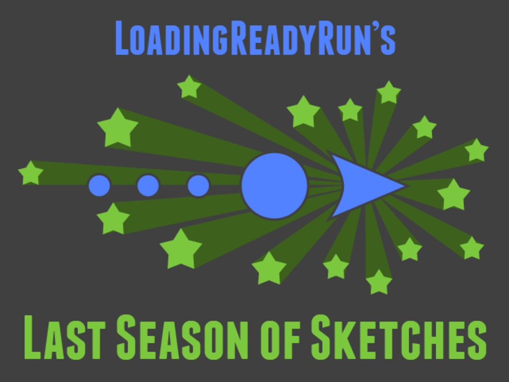 LRR's Last Season of Sketches's video poster