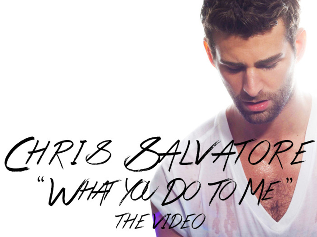 """Chris Salvatore's music video 'What You Do To Me""""!'s video poster"""