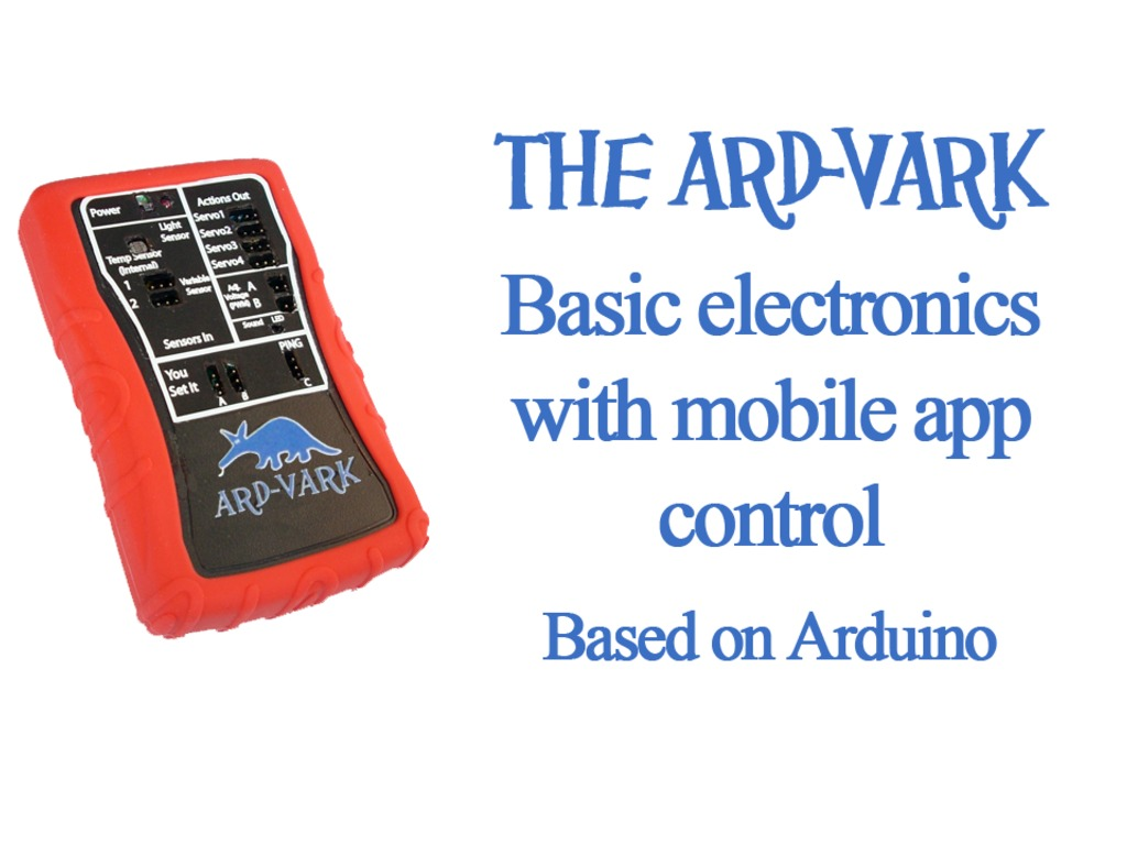 The Ard-Vark:Open Hardware/Software Arduino Project in A Box's video poster