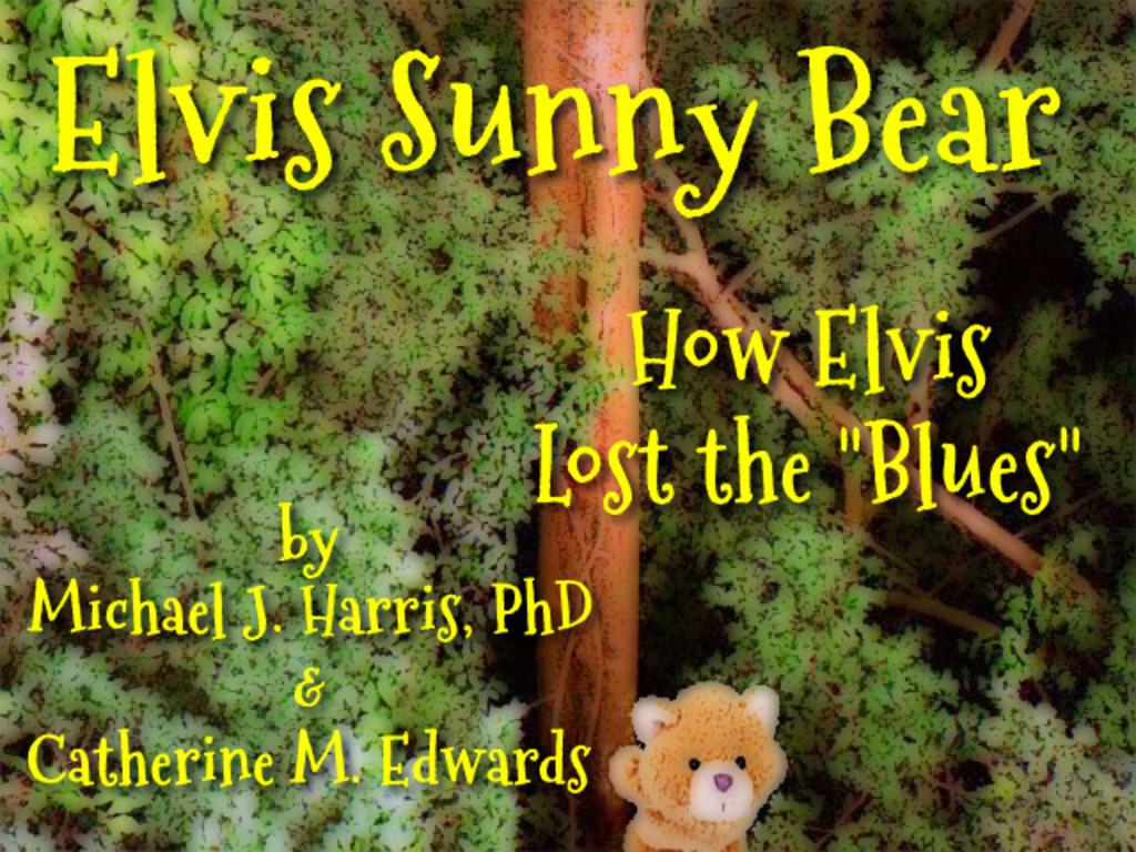Elvis Sunny Bear by Michael J. Harris, PhD & Catherine M. Ed's video poster