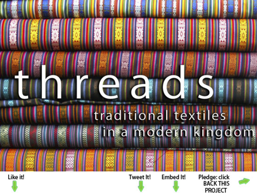 threads: [traditional textiles in a modern kingdom]'s video poster