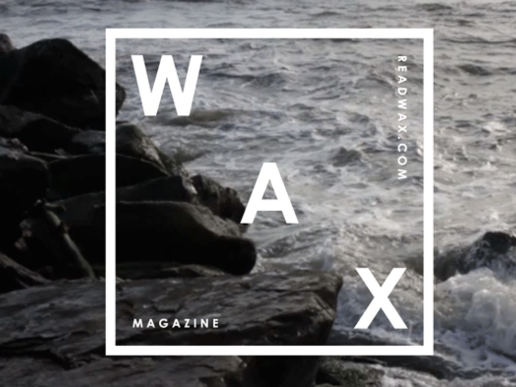 WAX  MAGAZINE's video poster