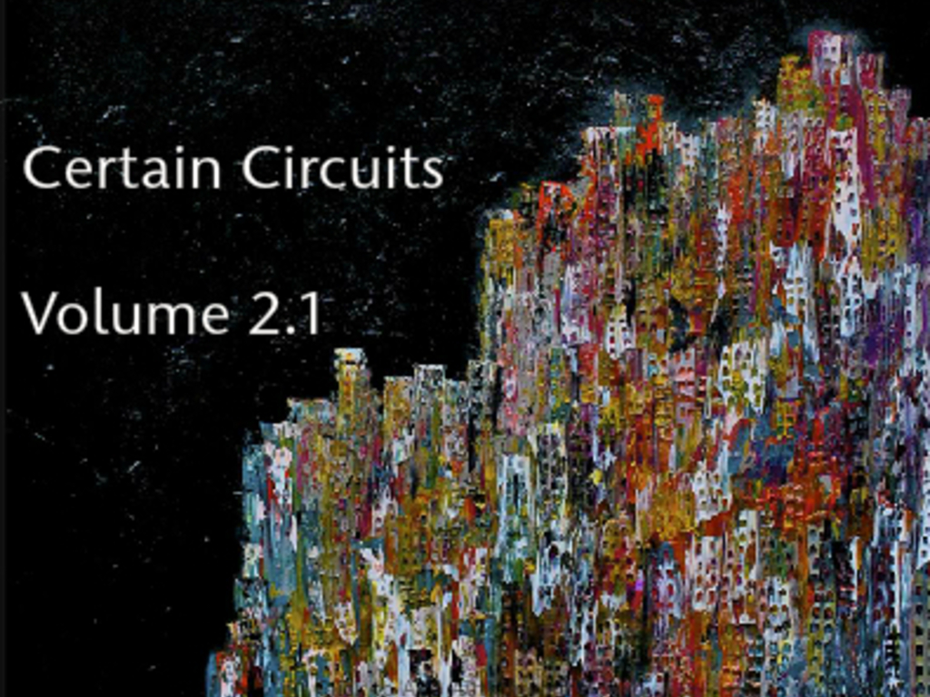 Certain Circuits Magazine Volume 2.1's video poster