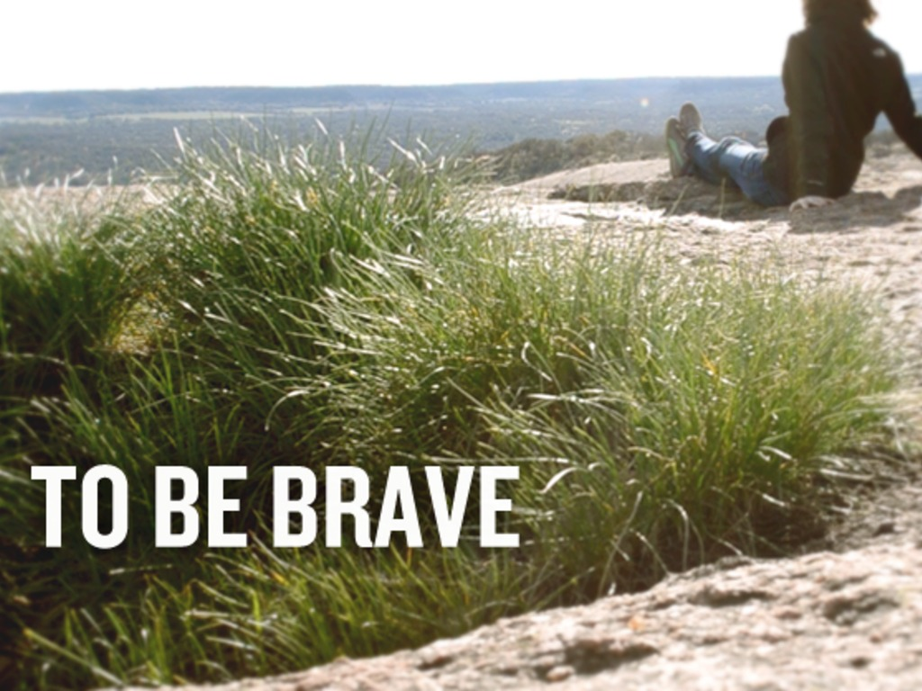 To Be Brave's video poster