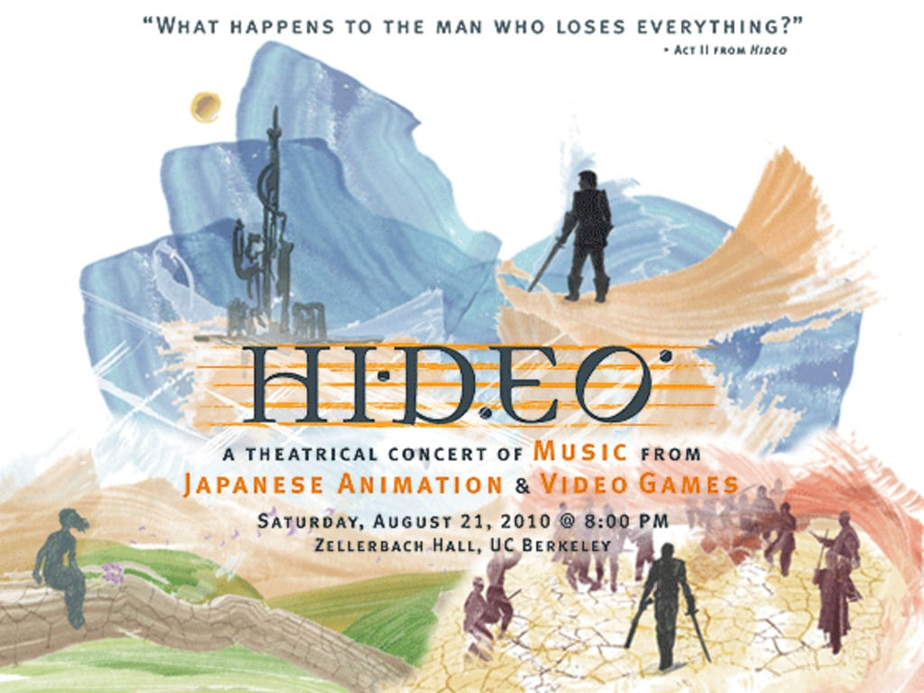 Hideo - A Theatrical Concert of Music from Anime & Video Games's video poster