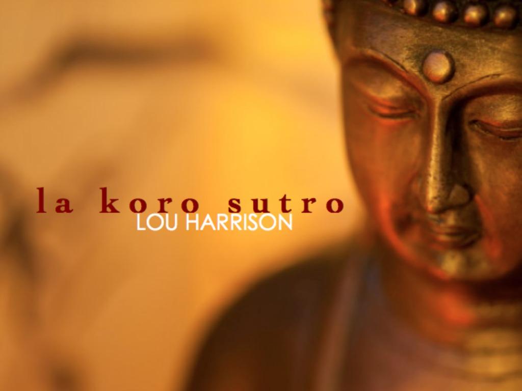 Lou Harrison - La Koro Sutro's video poster