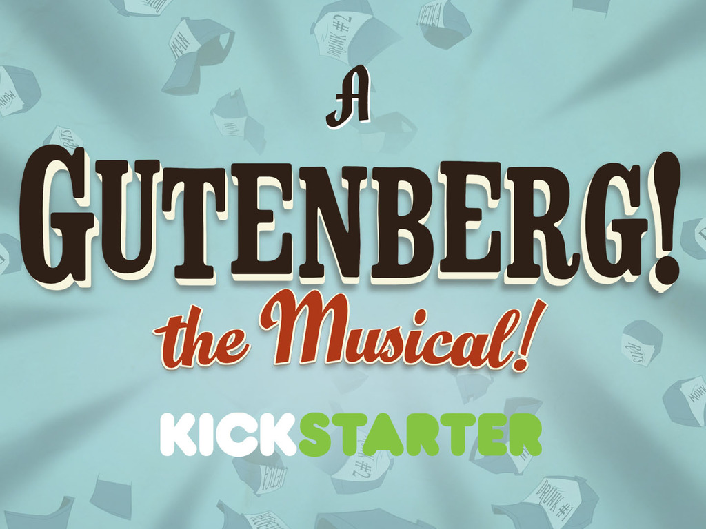 Gutenberg! The Musical - A Breaking Fourth Production's video poster