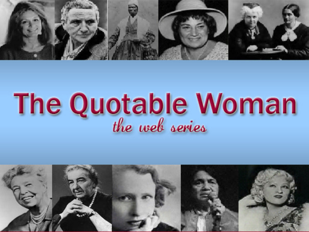 The Quotable Woman -- the webseries's video poster