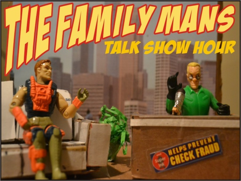 THE FAMILY MAN'S TALK SHOW HOUR's video poster