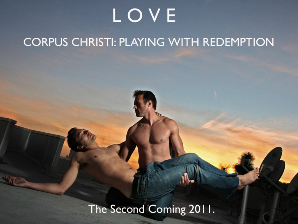 Corpus Christi:Playing with Redemption- A film about Gay Love. Equality. Faith..Jesus's video poster
