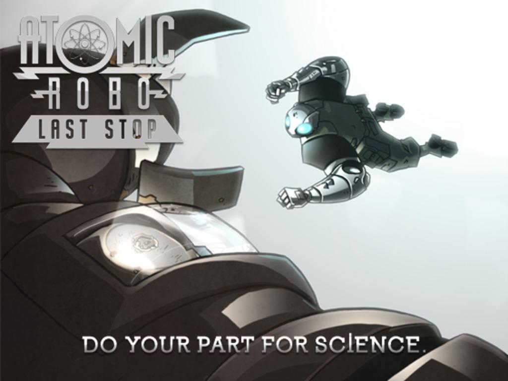 Atomic Robo: Last Stop's video poster
