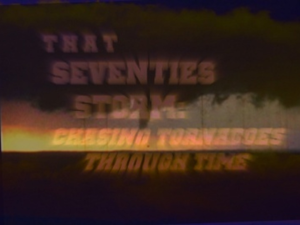 That Seventies Storm: Chasing Tornadoes Through Time's video poster