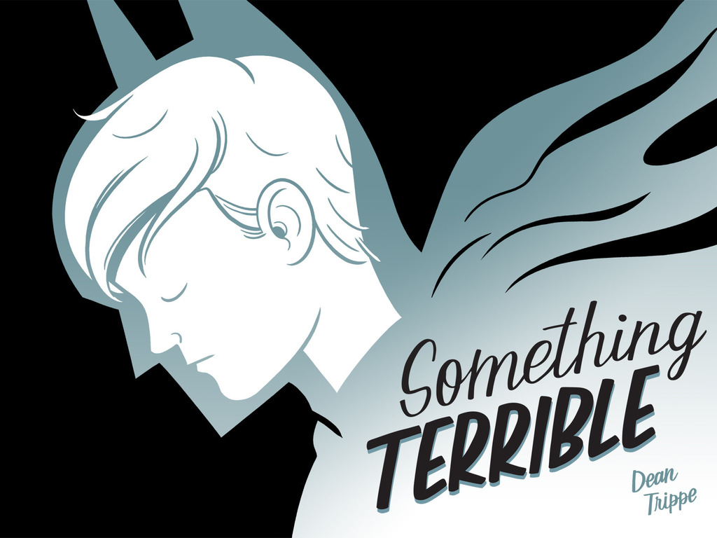 Something Terrible, by Dean Trippe's video poster