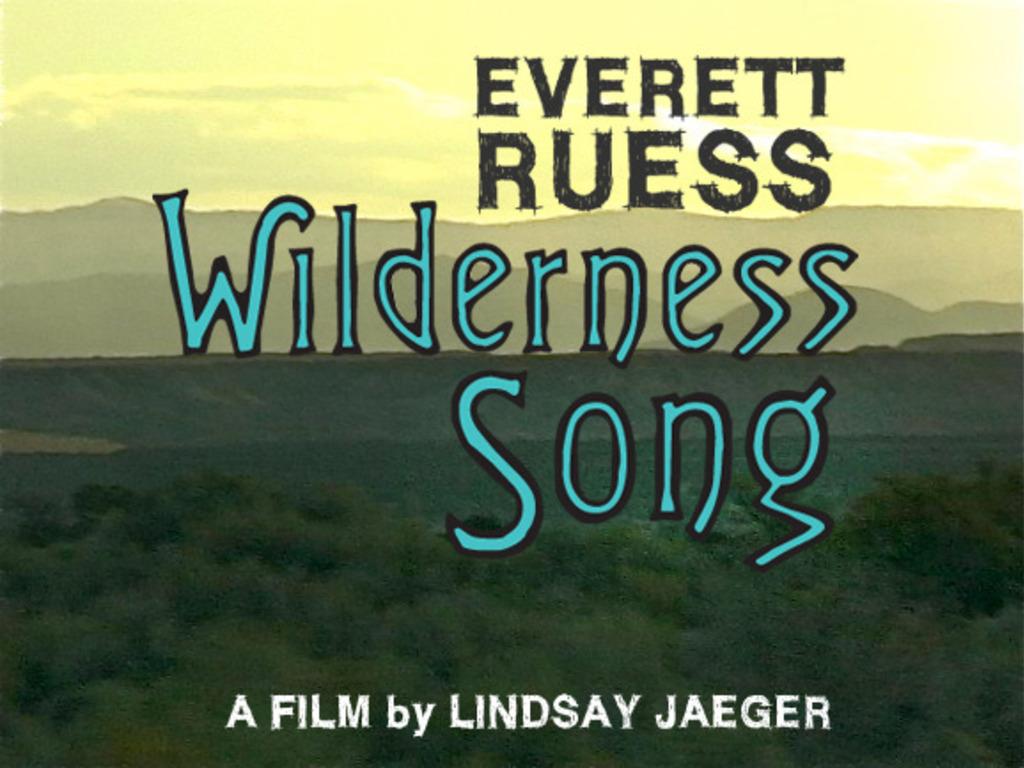 Everett Ruess Wilderness Song's video poster