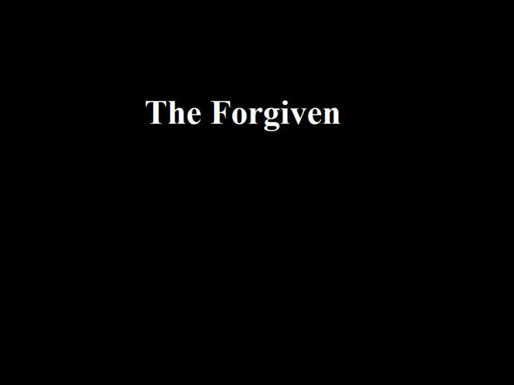 The Forgiven (Working Title)'s video poster