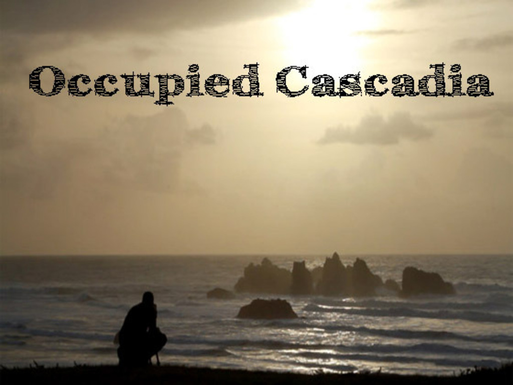 Occupied Cascadia's video poster