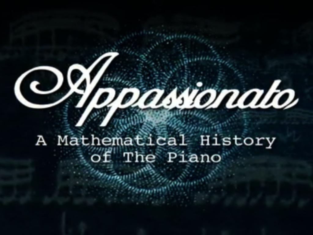 Appassionato: A Mathematical History of the Piano's video poster