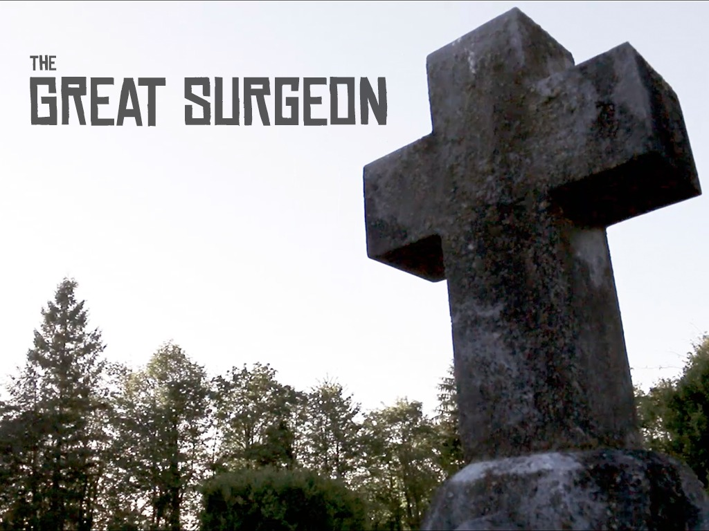 The Great Surgeon's video poster